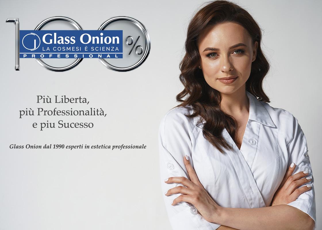 Risultati per le vostre clienti, formazione e marketing efficaci, prodotti top = 100% Glass Onion
